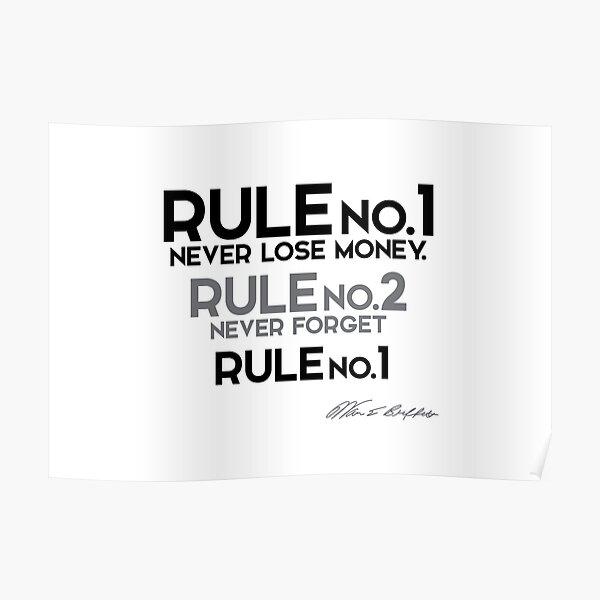 rule no.1 - never lose money - warren buffett Poster