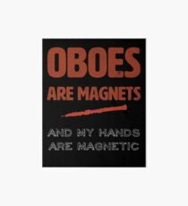 Oboe Obsession | Oboists | oboes are magnets and my hands are magnetic | marching band Art Board
