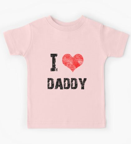 Love My Daddy Kids Clothes