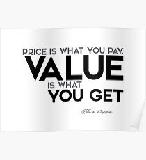 value you get - warren buffett Poster