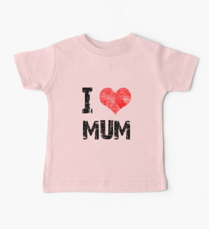 Love My Mum Kids Clothes