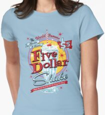 Pulp Fiction - Five Dollar Shake (non swear) Variant HD Womens Fitted T-Shirt