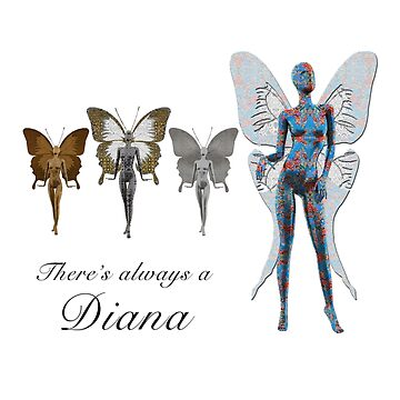 There is always a Diana by Diego-t