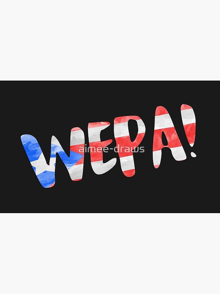 WEPA! | En las alturas de aimee-draws