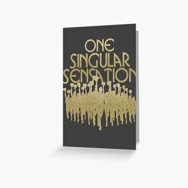 One Singular Sensation   A Chorus Line Greeting Card