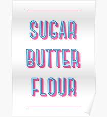 Sugar Butter Flour | Waitress Poster