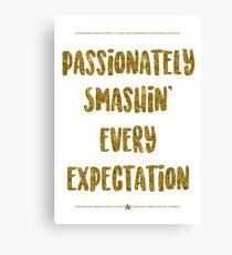 Lienzo Smashin 'apasionadamente todas las expectativas   Hamilton