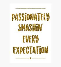 Passionately Smashin' Every Expectation | Hamilton Photographic Print