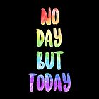 No Day But Today | RENT by aimee-draws