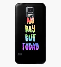 No Day But Today | RENT Case/Skin for Samsung Galaxy