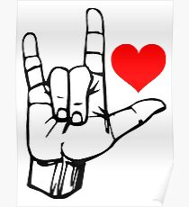 Hand I Love You ILY  Poster