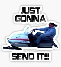 Just Gonna Send it Larry Enticer Meme Tee Shirt Sticker