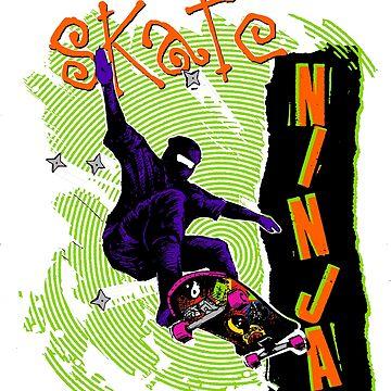 Skate Ninja! by BrettHole