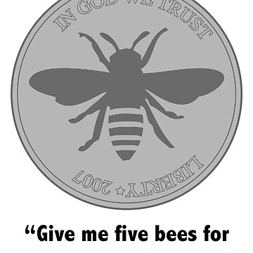 Give me five bees for a quarter (The Simpsons) by fandemonium