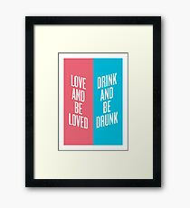 Love Drunk Framed Print