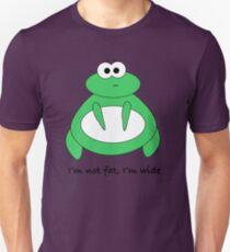 I'm not fat, I'm wide! Unisex T-Shirt