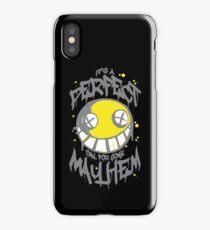 Perfect Day for Mayhem (Alternate) iPhone Case/Skin