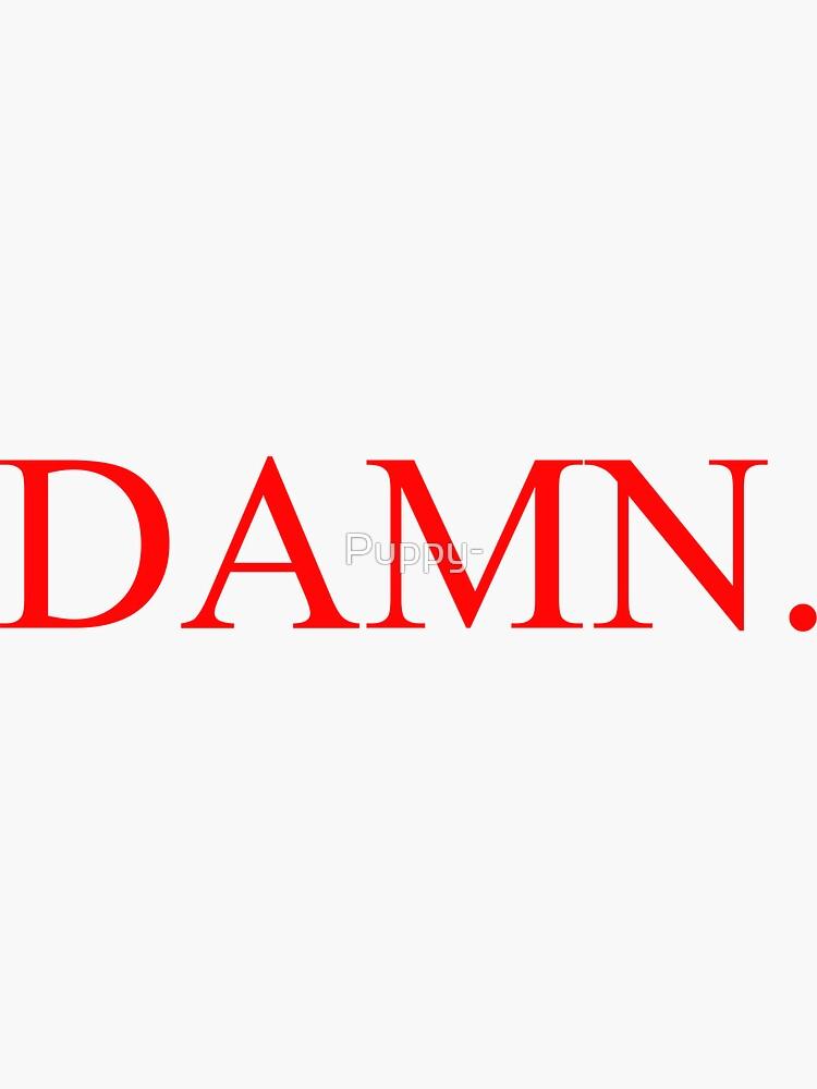 Kendrick Lamar - DAMN. by Puppy-