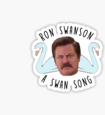 Ron Swanson a Swan Song Parks and Recreation Sticker