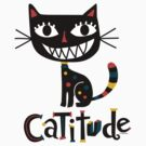 Catitude by Andi Bird