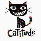 Catitude by Andi Bird