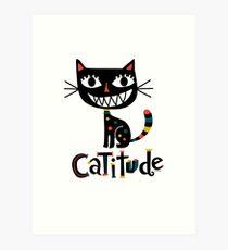 Catitude Art Print