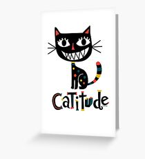 Catitude Greeting Card