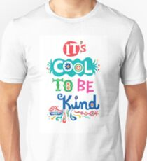 It's Cool To Be Kind - poster Unisex T-Shirt