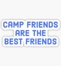 CAMP-FREUNDE SIND DIE BESTEN FREUNDE Sticker