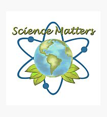 Science Matters - Earth Day March  Photographic Print