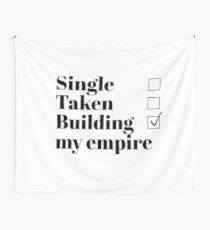 Tela decorativa Soltero, Tomado, Construyendo mi imperio