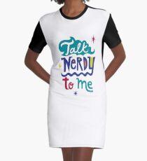 Talk Nerdy To Me Graphic T-Shirt Dress