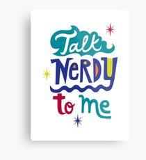Talk Nerdy To Me Metal Print