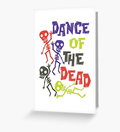 Dance of the Dead Greeting Card