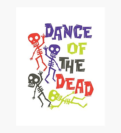 Dance of the Dead Photographic Print