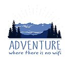Adventure Where there is no wifi  - blue mountain landscape by jitterfly