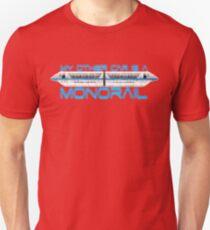 My Monorail Unisex T-Shirt