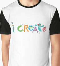 I Create Critters Graphic T-Shirt