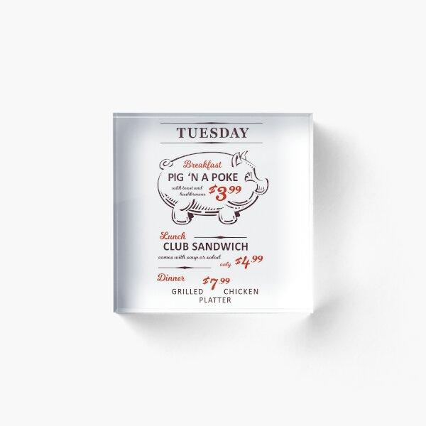 Hey! Tuesday! Pig 'N A Poke! Acrylic Block
