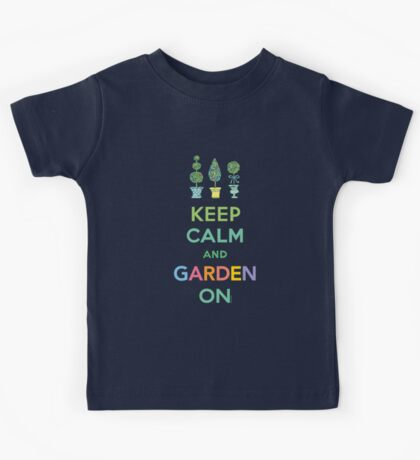Keep Calm and Garden On  Kids Clothes