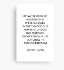 VIKTOR FRANKL QUOTE  Canvas Print
