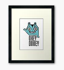 Okey Dokey Monster Framed Print