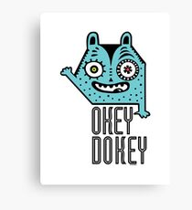 Okey Dokey Monster Canvas Print