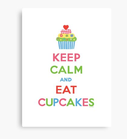 Keep Calm and Eat Cupcakes 5  Canvas Print