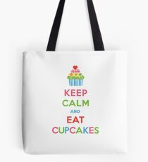 Keep Calm and Eat Cupcakes 5  Tote Bag