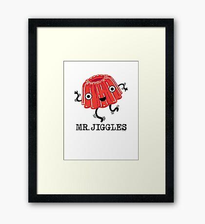 Mr Jiggles - Jello Framed Print