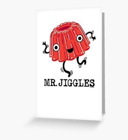 Mr Jiggles - Jello Greeting Card