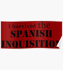 I Survived the Spanish Inquisition Poster