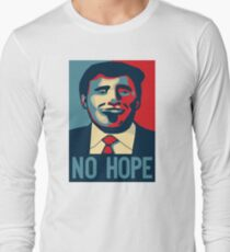 Trump no hope Long Sleeve T-Shirt