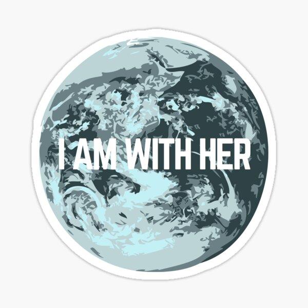 I AM WITH HER Sticker